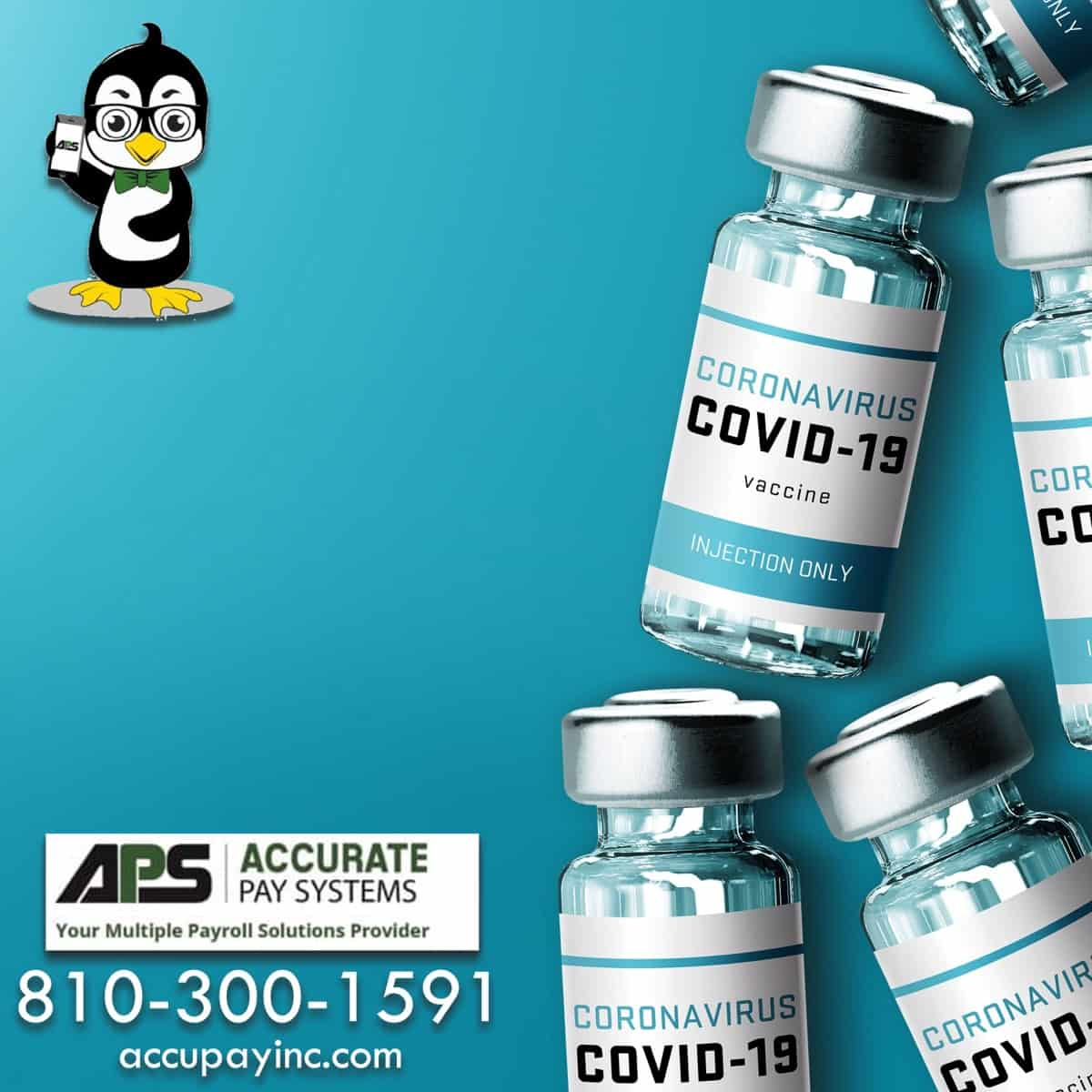COVID-19 Vaccine - Accurate Pay Systems