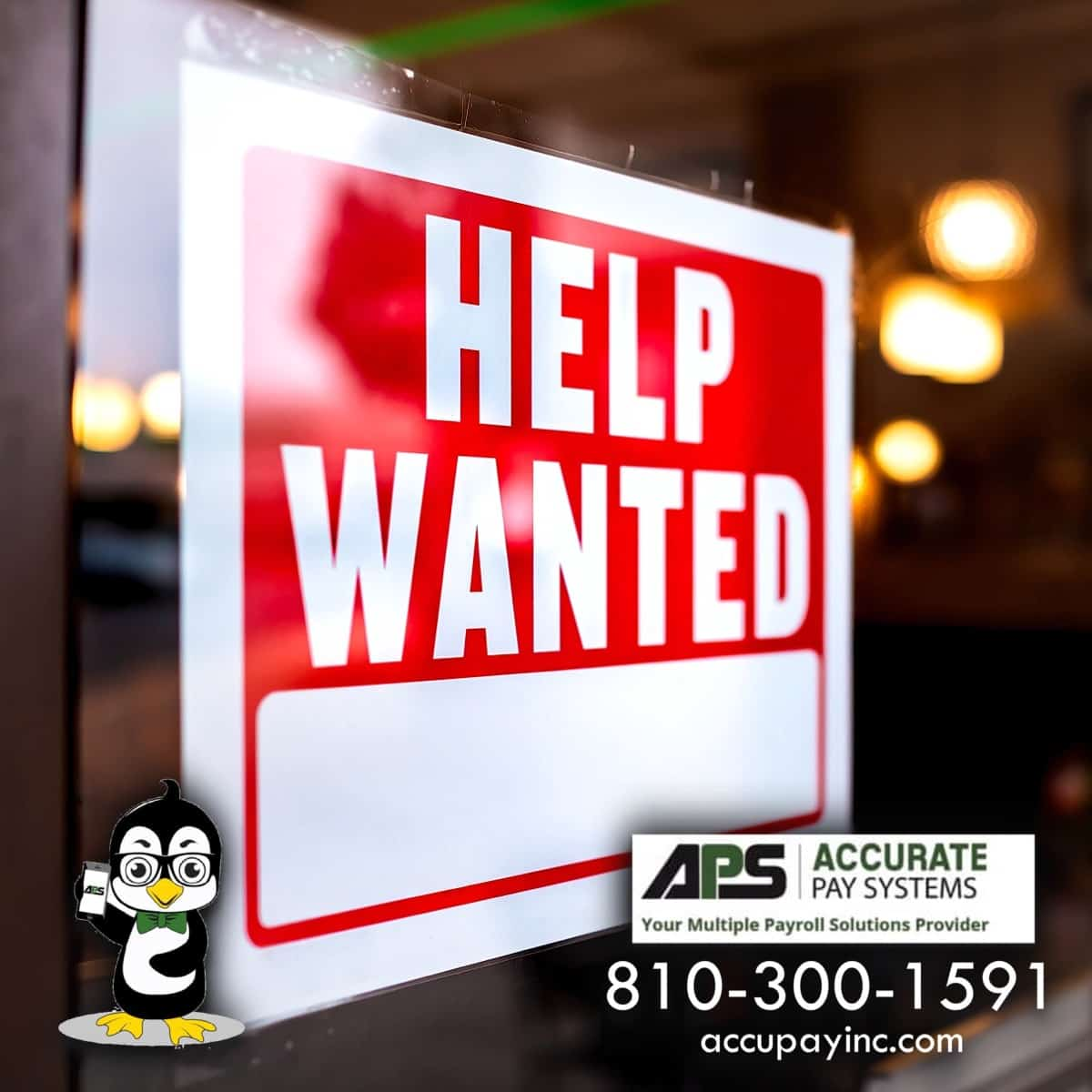 Now hiring sign from Accurate Pay Systems, Inc.