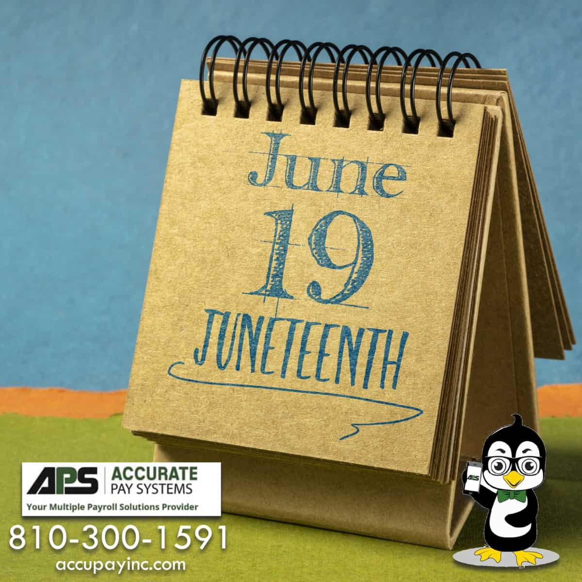 Juneteenth with Accurate Pay Systems, Inc.